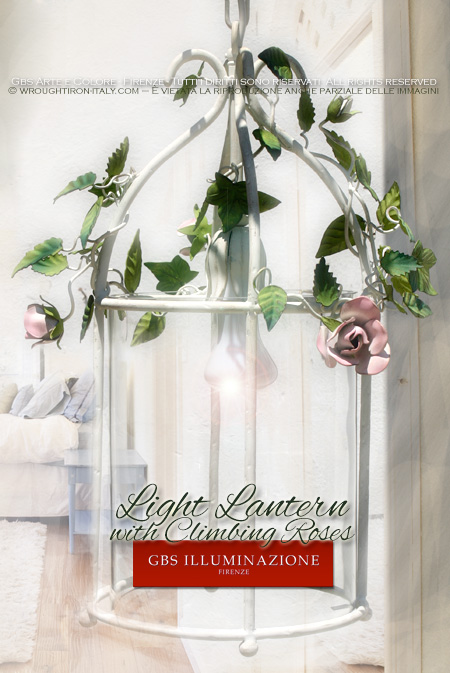 Cylindrical lantern with climbing Roses and rosebuds. Hand-decorated wrought iron. Made in Italy